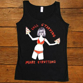 Less Starving More Strutting -- Women's Tanktop