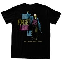 The Breakfast Club 'Dont Forget About Me' Ault T-Shirt