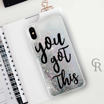 You Got This Glitter Phone Case Clear Case For iPhone 8 iPhone 8 Plus - iPhone X - iPhone 7 Plus - iPhone 6 - iPhone 6S - iPhone SE iPhone 5