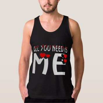 All You Need Is Me Black Tank Top
