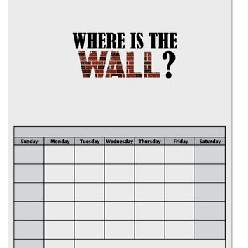 Where Is The Wall Blank Calendar Dry Erase Board by TooLoud