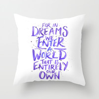 In Dreams Throw Pillow by IndigoEleven