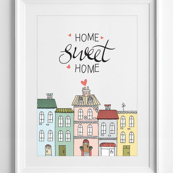 Home sweet home quote, nursery decor, kids, quotes, wall art, printable wall art, drawing, handwriting, print, playroom, ALL SIZES A3