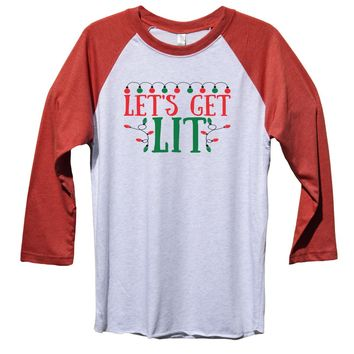 Lets Get Lit Funny Christmas - Unisex Baseball Tee Mens And Womens