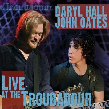John Oates & Daryl Hall - Live At The Troubadour
