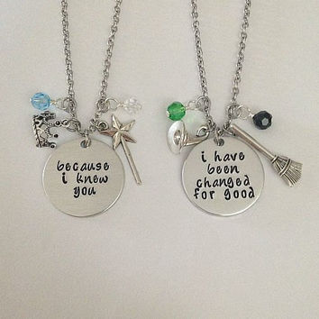 "Wicked the Musical inspired necklace set - ""Because I knew you"" ""I have been change for good"" - Elphaba Glinda - Wicked necklace"