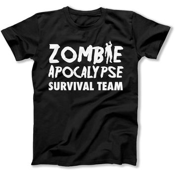 Zombie Apocalypse Survival Team - T Shirt