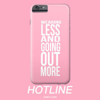 Drake Hotline Bling Pink IPhone 4 5 6 Plus / Galaxy s5 s6 Case Wearing Less and Going Out More - Case15