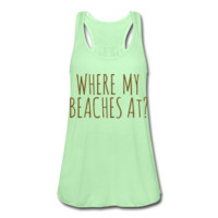 GOLD GLITZ PRINT! Where My Beaches At? Women's Flowy Tank Top by Bella