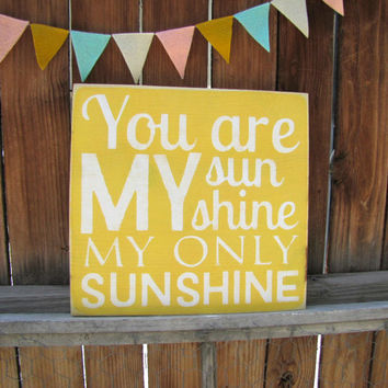 You Are My Sunshine My Only Sunshine Wooden Distressed Subway Art Sign Wall Hanging