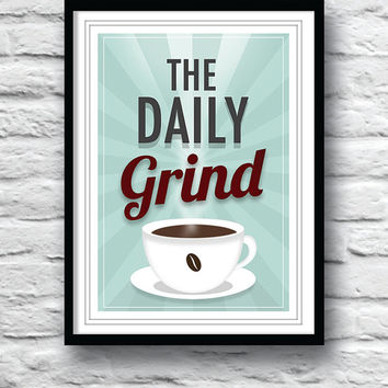 Kitchen art, Typography print, Coffee print, Daily Grind, Quote poster, Coffee poster