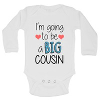 I'm Going To Be A Big Cousin Funny Kids Onesuit