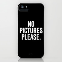 No Pictures Please. iPhone & iPod Case by RexLambo