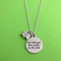 She believed, she could..., so she did, Book, Silver, Keychain, Bangle, Necklace, Birthday, Graduation, Lovers, Friends, Sister, Gift