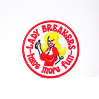 Lady Breakers - have more fun patch
