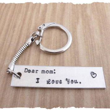 Hand Stamped Mother's Keychain - Dear Mom I Love you - gift for mom - gift for grandma - can be personalized - gift for her - new mom - gift