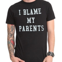 I Blame My Parents T-Shirt
