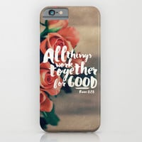 All Things Work Together For Good (Romans 8:28) iPhone & iPod Case by Pocket Fuel