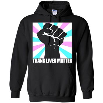 Trans Lives Matter - Trans Pride Shirt, Equal Rights Tee
