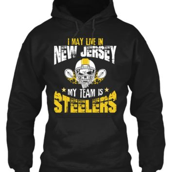 I May Live in NEW JERSEY but My Team is STEELERS !!