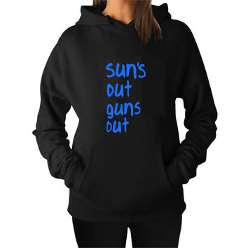 Sun s out guns out For Man Hoodie and Woman Hoodie S / M / L / XL / 2XL*AP*