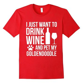 Drink Wine Pet my Goldendoodle T-shirt Dog owner Dog Lovers
