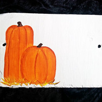 Slate Sign, Pumpkin, Autumn, Fall Decor