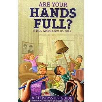 Are Your hands Full? #1, Ages 0-10