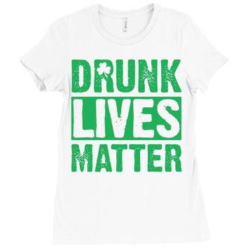 drunk lives matter Ladies Fitted T-Shirt