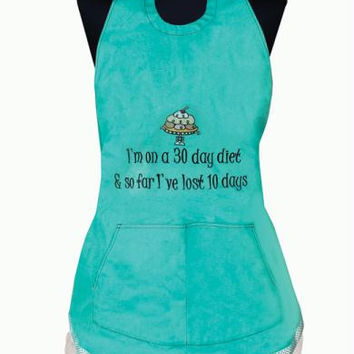 """ 30 Day Diet ""  Embroidered Chef's Apron -  "" I'm On A 30 Day Diet & So Far I've Lost 10 Days """