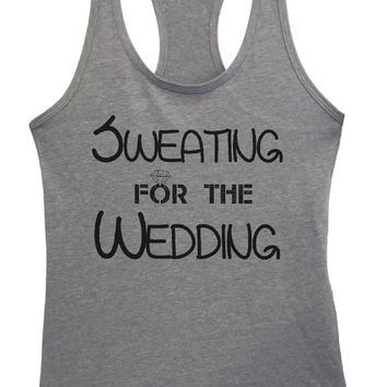 Womens SWEATING FOR THE WEDDING Grapahic Design Fitted Tank Top