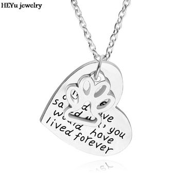 """Dropshipping if love could have saved you ,you would have lived foever""""Necklace Pet Lover Dog Paw Print heart pendant necklace"""