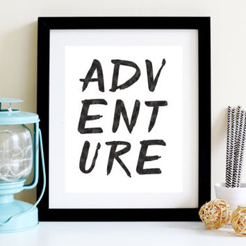 ADVENTURE - Digital Download - Digital Print - Instant Download - Art Print - Home Decor - Typography Print - Watercolor Print - Printable
