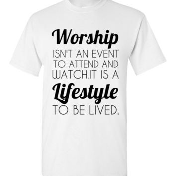 Worship Lifestyle T-Shirt