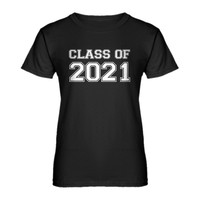 Womens Class of 2021 Ladies' T-shirt