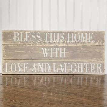 Bless This Home With Love And Laughter Wood Sign - Rustic - Barn Wood - Home Decor