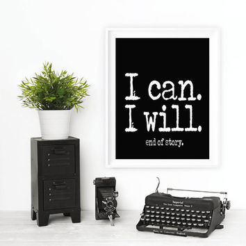 Printable Motivational Wall Decor Inspirational Saying Office Wall Quotes I can Typography Poster Canvas Quote Art Prints Home Decor Idea