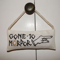 "Lord of the Rings ""Gone to Mordor"" Door Hanger Chart for Cross Stitch"