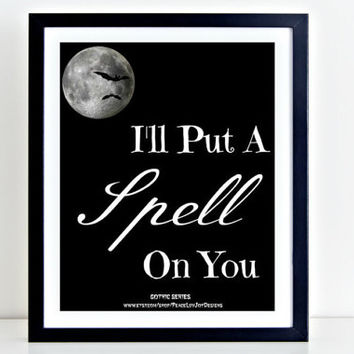 "Halloween Printable, ""I'll Put A Spell On You"", Instant Download, 8x10, Classroom Decor, Halloween Prints, Halloween Poster, Halloween Sign"