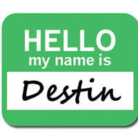 Destin Hello My Name Is Mouse Pad