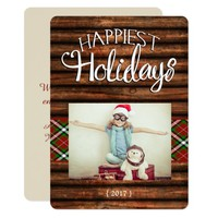 Wood Rustic Cabin Happiest Holidays Flat Card