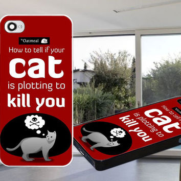 How to Tell If Your Cat Is Plotting to Kill You Case for iPhone 4,iPhone 4S,iPhone 5,iPhone 5S,iPhone 5C,Samsung Galaxy S2 / S3 / S4