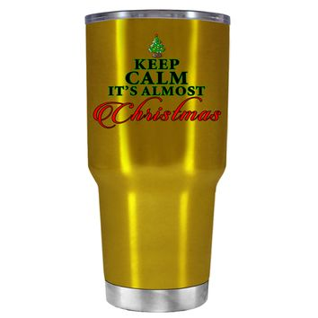 TREK Keep Calm Its Almost Christmas on Translucent Gold 30 oz Tumbler Cup