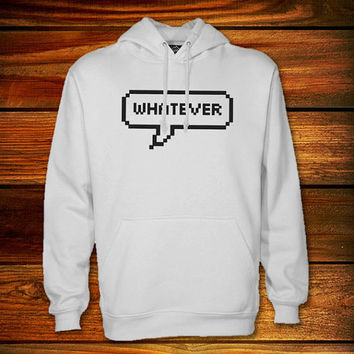Whatever Hoodie,Whatever Sweater Black and White