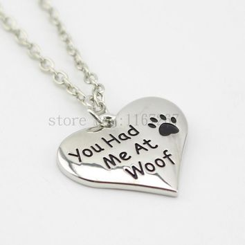 """You had me at woof"" Necklace Pet Lover Dog Paw Print Tag silver pendant necklace"