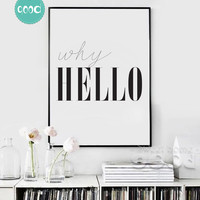 Why Hello Quote Canvas Art Print Painting Poster, Wall Picture for Home Decoration, Wall Decor YE124