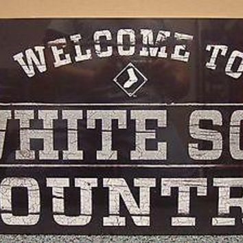 "CHICAGO WHITE SOX WELCOME TO WHITE SOX COUNTRY WOOD SIGN 13""X24'' NEW WINCRAFT"