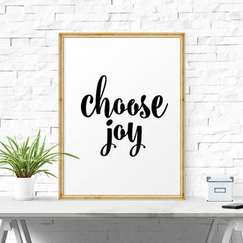 Wall Art Choose Joy, Black And White Art, Inspirational Art, Printable Wall Art, Printable Art, Inspirational Print, Typography Calligraphy