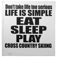 EAT SLEEP CROSS COUNTRY SKIING CLOTH NAPKINS