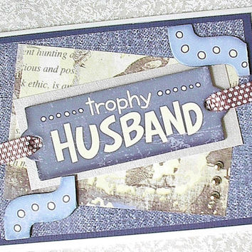 Trophy husband greeting card, Funny card for hubby, Humorous card, Congratulations card, Celebrate, Masculine card, Celebrate, Denim blue